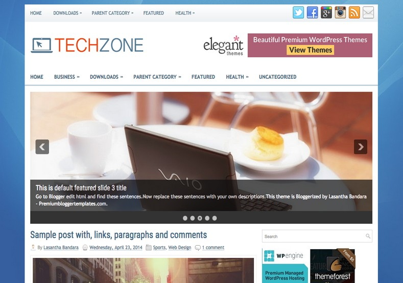 TechZone 2 Columns Blogger Template. Blogger Themes. Free Blogspot templates for your blogger blog. Best suitable for news blog templates. Ads ready blogspot templates help for add adsense ad code and easily showing adsence ads in your blog. Adapted from WordPress templates are converted from WordPress themes. It is help for take your rich. Blogger magazine template specially designed for magazine blogs. The writers can utilize this themes for take blog attractive to users. Elegant themes are more used themes in most of the blogs. Use minimalist blog templates for rich look for your blog. Free premium blogger themes means, themes authors release two types of themes. One is premium another one is free. Premium templates given for cost but free themes given for no cost. You no need pay From California, USA. $10 USD, or $20 USD and more. But premium buyers get more facilities from authors But free buyers. If you run game or other animation oriented blogs, and you can try with Anime blog templates. Today the world is fashion world. So girls involve to the criteria for make their life fashionable. So we provide fashion blogger themes for make your fashionable. News is most important concept of the world. Download news blogger templates for publishing online news. You can make your blog as online shopping store. Get Online shopping store blogger template to sell your product. Navigation is most important to users find correct place. Download drop down menu, page navigation menu, breadcrumb navigation menu and vertical dropdown menu blogspot themes for free. Google Guide to blogging tips and tricks for bloggers. Google bloggers can get blogspot trick and tips for bloggers. Blog templates portfolio professional blogspot themes, You can store your life moments with your blogs with personal pages templates. Video and movie blogs owners get amazing movie blog themes for their blogs. Business templates download. We publish blogger themes for photographers. Photographers easily share photos via photography blog themes. St valentine Christmas Halloween templates. Download Slideshow slider templates for free. Under construction coming soon custom blogspot template. Best beautiful high quality Custom layouts Blog templates from templateism, SoraTemplates, templatetrackers, simple, cute free premium professional unique designs blog themes blogspot themes. Seo ready portfolio anime fashion movie movies health custom layouts best download blogspot themes simple cute free premium professional unique designs xml html code html5.