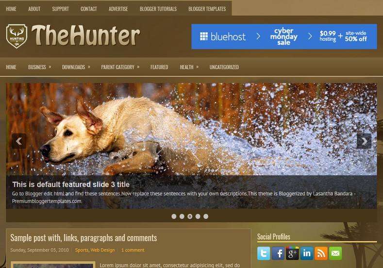 TheHunter 2 Columns Blogger Template. Blogger Themes. Free Blogspot templates for your blogger blog. Best suitable for news blog templates. Ads ready blogspot templates help for add adsense ad code and easily showing adsence ads in your blog. Adapted from WordPress templates are converted from WordPress themes. It is help for take your rich. Blogger magazine template specially designed for magazine blogs. The writers can utilize this themes for take blog attractive to users. Elegant themes are more used themes in most of the blogs. Use minimalist blog templates for rich look for your blog. Free premium blogger themes means, themes authors release two types of themes. One is premium another one is free. Premium templates given for cost but free themes given for no cost. You no need pay From California, USA. $10 USD, or $20 USD and more. But premium buyers get more facilities from authors But free buyers. If you run game or other animation oriented blogs, and you can try with Anime blog templates. Today the world is fashion world. So girls involve to the criteria for make their life fashionable. So we provide fashion blogger themes for make your fashionable. News is most important concept of the world. Download news blogger templates for publishing online news. You can make your blog as online shopping store. Get Online shopping store blogger template to sell your product. Navigation is most important to users find correct place. Download drop down menu, page navigation menu, breadcrumb navigation menu and vertical dropdown menu blogspot themes for free. Google Guide to blogging tips and tricks for bloggers. Google bloggers can get blogspot trick and tips for bloggers. Blog templates portfolio professional blogspot themes, You can store your life moments with your blogs with personal pages templates. Video and movie blogs owners get amazing movie blog themes for their blogs. Business templates download. We publish blogger themes for photographers. Photographers easily share photos via photography blog themes. St valentine Christmas Halloween templates. Download Slideshow slider templates for free. Under construction coming soon custom blogspot template. Best beautiful high quality Custom layouts Blog templates from templateism, soratemplates, templatetrackers, simple, cute free premium professional unique designs blog themes blogspot themes. Seo ready portfolio anime fashion movie movies health custom layouts best download blogspot themes simple cute free premium professional unique designs xml html code html5.