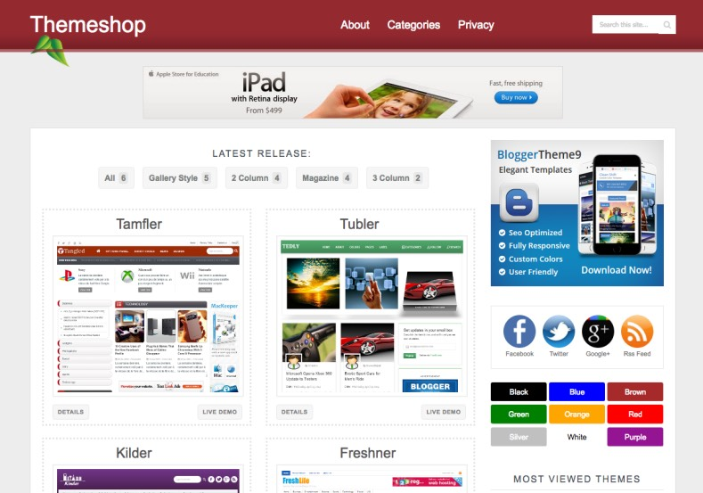 Themeshop Blogger Template. Blogger Themes. Free Blogspot templates for your blogger blog. Best suitable for news blog templates. Best Ads ready blogspot templates help for add adsense ad code and easily showing adsence ads in your blog. Adapted from WordPress templates are converted from WordPress themes. It is help for take your rich. Blogger magazine template specially designed for magazine blogs. The writers can utilize this themes for take blog attractive to users. Elegant themes are more used themes in most of the blogs. Use minimalist blog templates for rich look for your blog. Free premium blogger themes means, themes authors release two types of themes. One is premium another one is free. Premium templates given for cost but free themes given for no cost. You no need pay From California, USA. $10 USD, or $20 USD and more. But premium buyers get more facilities from authors But free buyers. If you run game or other animation oriented blogs, and you can try with Anime blog templates. Today the world is fashion world. So girls involve to the criteria for make their life fashionable. So we provide fashion blogger themes for make your fashionable. News is most important concept of the world. Download news blogger templates for publishing online news. You can make your blog as online shopping store. Get Online shopping store blogger template to sell your product. Navigation is most important to users find correct place. Download drop down menu, page navigation menu, breadcrumb navigation menu and vertical dropdown menu blogspot themes for free. Google Guide to blogging tips and tricks for bloggers. Google bloggers can get blogspot trick and tips for bloggers. Blog templates portfolio professional blogspot themes, You can store your life moments with your blogs with personal pages templates. Video and movie blogs owners get amazing movie blog themes for their blogs. Business templates download. We publish blogger themes for photographers. Photographers easily share photos via photography blog themes. St valentine Christmas Halloween templates. Download Slideshow slider templates for free. Under construction coming soon custom blogspot template. Best beautiful high quality Custom layouts Blog templates from templateism, SoraTemplates, templatetrackers, simple, cute free premium professional unique designs blog themes blogspot themes. Seo ready portfolio anime fashion movie movies health custom layouts best download blogspot themes simple cute free premium professional unique designs xml html code html5.