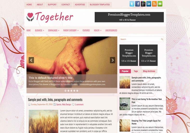 Together Love Blogger Template. Blogger Themes. Free Blogspot templates for your blogger blog. Best suitable for news blog templates. Best Ads ready blogspot templates help for add adsense ad code and easily showing adsence ads in your blog. Adapted from WordPress templates are converted from WordPress themes. It is help for take your rich. Blogger magazine template specially designed for magazine blogs. The writers can utilize this themes for take blog attractive to users. Elegant themes are more used themes in most of the blogs. Use minimalist blog templates for rich look for your blog. Free premium blogger themes means, themes authors release two types of themes. One is premium another one is free. Premium templates given for cost but free themes given for no cost. You no need pay From California, USA. $10 USD, or $20 USD and more. But premium buyers get more facilities from authors But free buyers. If you run game or other animation oriented blogs, and you can try with Anime blog templates. Today the world is fashion world. So girls involve to the criteria for make their life fashionable. So we provide fashion blogger themes for make your fashionable. News is most important concept of the world. Download news blogger templates for publishing online news. You can make your blog as online shopping store. Get Online shopping store blogger template to sell your product. Navigation is most important to users find correct place. Download drop down menu, page navigation menu, breadcrumb navigation menu and vertical dropdown menu blogspot themes for free. Google Guide to blogging tips and tricks for bloggers. Google bloggers can get blogspot trick and tips for bloggers. Blog templates portfolio professional blogspot themes, You can store your life moments with your blogs with personal pages templates. Video and movie blogs owners get amazing movie blog themes for their blogs. Business templates download. We publish blogger themes for photographers. Photographers easily share photos via photography blog themes. St valentine Christmas Halloween templates. Download Slideshow slider templates for free. Under construction coming soon custom blogspot template. Best beautiful high quality Custom layouts Blog templates from templateism, SoraTemplates, templatetrackers, simple, cute free premium professional unique designs blog themes blogspot themes. Seo ready portfolio anime fashion movie movies health custom layouts best download blogspot themes simple cute free premium professional unique designs xml html code html5.