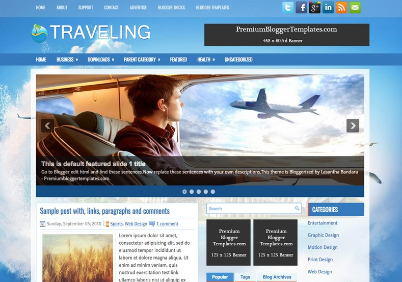 Traveling 3 columns Blogger Template. Blogger Themes. Free Blogspot templates for your blogger blog. Best suitable for news blog templates. Best Ads ready blogspot templates help for add adsense ad code and easily showing adsence ads in your blog. Adapted from WordPress templates are converted from WordPress themes. It is help for take your rich. Blogger magazine template specially designed for magazine blogs. The writers can utilize this themes for take blog attractive to users. Elegant themes are more used themes in most of the blogs. Use minimalist blog templates for rich look for your blog. Free premium blogger themes means, themes authors release two types of themes. One is premium another one is free. Premium templates given for cost but free themes given for no cost. You no need pay From California, USA. $10 USD, or $20 USD and more. But premium buyers get more facilities from authors But free buyers. If you run game or other animation oriented blogs, and you can try with Anime blog templates. Today the world is fashion world. So girls involve to the criteria for make their life fashionable. So we provide fashion blogger themes for make your fashionable. News is most important concept of the world. Download news blogger templates for publishing online news. You can make your blog as online shopping store. Get Online shopping store blogger template to sell your product. Navigation is most important to users find correct place. Download drop down menu, page navigation menu, breadcrumb navigation menu and vertical dropdown menu blogspot themes for free. Google Guide to blogging tips and tricks for bloggers. Google bloggers can get blogspot trick and tips for bloggers. Blog templates portfolio professional blogspot themes, You can store your life moments with your blogs with personal pages templates. Video and movie blogs owners get amazing movie blog themes for their blogs. Business templates download. We publish blogger themes for photographers. Photographers easily share photos via photography blog themes. St valentine Christmas Halloween templates. Download Slideshow slider templates for free. Under construction coming soon custom blogspot template. Best beautiful high quality Custom layouts Blog templates from templateism, soratemplates, templatetrackers, simple, cute free premium professional unique designs blog themes blogspot themes. Seo ready portfolio anime fashion movie movies health custom layouts best download blogspot themes simple cute free premium professional unique designs xml html code html5.