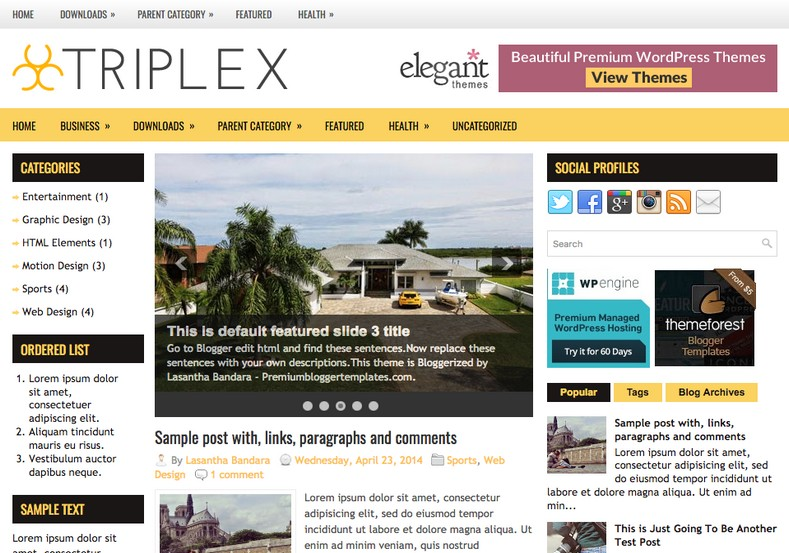 Triplex Blogger Template. Blogger Themes. Free Blogspot templates for your blogger blog. Best suitable for news blog templates. Best Ads ready blogspot templates help for add adsense ad code and easily showing adsence ads in your blog. Adapted from WordPress templates are converted from WordPress themes. It is help for take your rich. Blogger magazine template specially designed for magazine blogs. The writers can utilize this themes for take blog attractive to users. Elegant themes are more used themes in most of the blogs. Use minimalist blog templates for rich look for your blog. Free premium blogger themes means, themes authors release two types of themes. One is premium another one is free. Premium templates given for cost but free themes given for no cost. You no need pay From California, USA. $10 USD, or $20 USD and more. But premium buyers get more facilities from authors But free buyers. If you run game or other animation oriented blogs, and you can try with Anime blog templates. Today the world is fashion world. So girls involve to the criteria for make their life fashionable. So we provide fashion blogger themes for make your fashionable. News is most important concept of the world. Download news blogger templates for publishing online news. You can make your blog as online shopping store. Get Online shopping store blogger template to sell your product. Navigation is most important to users find correct place. Download drop down menu, page navigation menu, breadcrumb navigation menu and vertical dropdown menu blogspot themes for free. Google Guide to blogging tips and tricks for bloggers. Google bloggers can get blogspot trick and tips for bloggers. Blog templates portfolio professional blogspot themes, You can store your life moments with your blogs with personal pages templates. Video and movie blogs owners get amazing movie blog themes for their blogs. Business templates download. We publish blogger themes for photographers. Photographers easily share photos via photography blog themes. St valentine Christmas Halloween templates. Download Slideshow slider templates for free. Under construction coming soon custom blogspot template. Best beautiful high quality Custom layouts Blog templates from templateism, SoraTemplates, templatetrackers, simple, cute free premium professional unique designs blog themes blogspot themes. Seo ready portfolio anime fashion movie movies health custom layouts best download blogspot themes simple cute free premium professional unique designs xml html code html5.