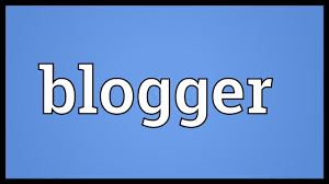 What is the Meaning of Blogger