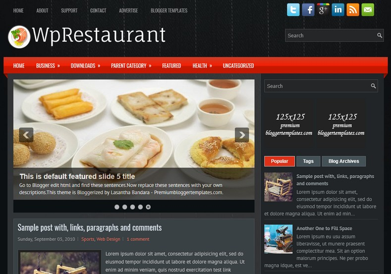 WpRestaurant Dark Blogger Template. Blogger Themes. Free Blogspot templates for your blogger blog. Best suitable for news blog templates. Ads ready blogspot templates help for add adsense ad code and easily showing adsence ads in your blog. Adapted from WordPress templates are converted from WordPress themes. It is help for take your rich. Blogger magazine template specially designed for magazine blogs. The writers can utilize this themes for take blog attractive to users. Elegant themes are more used themes in most of the blogs. Use minimalist blog templates for rich look for your blog. Free premium blogger themes means, themes authors release two types of themes. One is premium another one is free. Premium templates given for cost but free themes given for no cost. You no need pay From California, USA. $10 USD, or $20 USD and more. But premium buyers get more facilities from authors But free buyers. If you run game or other animation oriented blogs, and you can try with Anime blog templates. Today the world is fashion world. So girls involve to the criteria for make their life fashionable. So we provide fashion blogger themes for make your fashionable. News is most important concept of the world. Download news blogger templates for publishing online news. You can make your blog as online shopping store. Get Online shopping store blogger template to sell your product. Navigation is most important to users find correct place. Download drop down menu, page navigation menu, breadcrumb navigation menu and vertical dropdown menu blogspot themes for free. Google Guide to blogging tips and tricks for bloggers. Google bloggers can get blogspot trick and tips for bloggers. Blog templates portfolio professional blogspot themes, You can store your life moments with your blogs with personal pages templates. Video and movie blogs owners get amazing movie blog themes for their blogs. Business templates download. We publish blogger themes for photographers. Photographers easily s