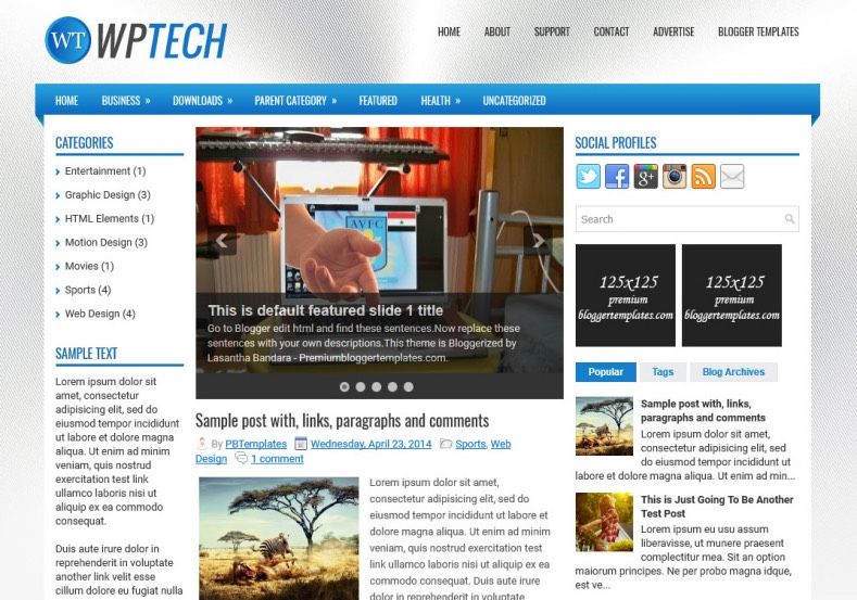 WpTech Blogger Template. Blogger Themes. Best suitable for news blog templates. Ads ready blogspot templates help for add adsense ad code and easily showing adsence ads in your blog. Adapted from WordPress templates are converted from WordPress themes. It is help for take your rich. Blogger magazine template specially designed for magazine blogs. The writers can utilize this themes for take blog attractive to users. Elegant themes are more used themes in most of the blogs. Minimalist blog templates. Free premium blogger themes means, themes authors release two types of themes. One is premium another one is free. Premium templates given for cost but free themes given for no cost. You no need pay From California, USA. $10 USD, or $20 USD and more. But premium buyers get more facilities from authors But free buyers. If you run game or other animation oriented blogs, and you can try with Anime blog templates. Today the world is fashion world. So girls involve to the criteria for make their life fashionable. So we provide fashion blogger themes for make your fashionable. News is most important concept of the world. Download news blogger templates for publishing online news. You can make your blog as online shopping store. Get Online shopping store blogger template to sell your product. Navigation is most important to users find correct place. Download drop down menu, page navigation menu, breadcrumb navigation menu and vertical dropdown menu blogspot themes for free. Google Guide. Blogging tips and Tricks for bloggers. Google bloggers can get blogspot trick and tips for bloggers. Blog templates portfolio professional blogspot themes, You can store your life moments with your blogs with personal pages templates. Video and movie blogs owners get amazing movie blog themes for their blogs.  Business templates download. We publish blogger themes for photographers.  Photographers easily share photos via photography blog themes. St valentine Christmas Halloween templates. Download Slideshow slider templates for free.  Under construction coming soon custom blogspot template. Best beautiful high quality Custom layouts Blog templates from templateism, soratemplates, templatetrackers, simple, cute free premium professional unique designs blog themes blogspot themes. Seo ready portfolio anime fashion movie movies health custom layouts best download blogspot themes simple cute free premium professional unique designs xml html code html5.