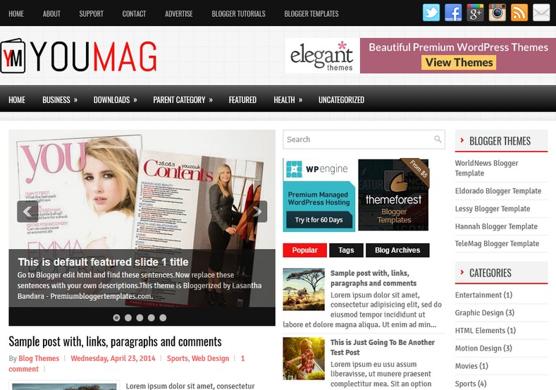 YouMag Responsive Blogger Template. Blogger Themes. Free Blogspot templates for your blogger blog. Best suitable for news blog templates. Ads ready blogspot templates help for add adsense ad code and easily showing adsence ads in your blog. Adapted from WordPress templates are converted from WordPress themes. It is help for take your rich. Blogger magazine template specially designed for magazine blogs. The writers can utilize this themes for take blog attractive to users. Elegant themes are more used themes in most of the blogs. Use minimalist blog templates for rich look for your blog. Free premium blogger themes means, themes authors release two types of themes. One is premium another one is free. Premium templates given for cost but free themes given for no cost. You no need pay From California, USA. $10 USD, or $20 USD and more. But premium buyers get more facilities from authors But free buyers. If you run game or other animation oriented blogs, and you can try with Anime blog templates. Today the world is fashion world. So girls involve to the criteria for make their life fashionable. So we provide fashion blogger themes for make your fashionable. News is most important concept of the world. Download news blogger templates for publishing online news. You can make your blog as online shopping store. Get Online shopping store blogger template to sell your product. Navigation is most important to users find correct place. Download drop down menu, page navigation menu, breadcrumb navigation menu and vertical dropdown menu blogspot themes for free. Google Guide to blogging tips and tricks for bloggers. Google bloggers can get blogspot trick and tips for bloggers. Blog templates portfolio professional blogspot themes, You can store your life moments with your blogs with personal pages templates. Video and movie blogs owners get amazing movie blog themes for their blogs. Business templates download. We publish blogger themes for photographers. Photographers easily share photos via photography blog themes. St valentine Christmas Halloween templates. Download Slideshow slider templates for free. Under construction coming soon custom blogspot template. Best beautiful high quality Custom layouts Blog templates from templateism, soratemplates, templatetrackers, simple, cute free premium professional unique designs blog themes blogspot themes. Seo ready portfolio anime fashion movie movies health custom layouts best download blogspot themes simple cute free premium professional unique designs xml html code html5.