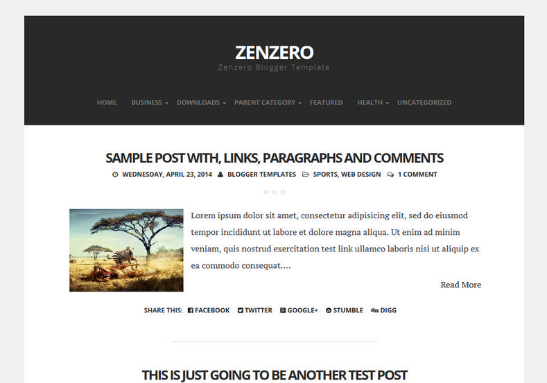 Zenzero Simple Blogger Template. Blogger Themes. Free Blogspot templates for your blogger blog. Best suitable for news blog templates. Ads ready blogspot templates help for add adsense ad code and easily showing adsence ads in your blog. Adapted from WordPress templates are converted from WordPress themes. It is help for take your rich. Blogger magazine template specially designed for magazine blogs. The writers can utilize this themes for take blog attractive to users. Elegant themes are more used themes in most of the blogs. Use minimalist blog templates for rich look for your blog. Free premium blogger themes means, themes authors release two types of themes. One is premium another one is free. Premium templates given for cost but free themes given for no cost. You no need pay From California, USA. $10 USD, or $20 USD and more. But premium buyers get more facilities from authors But free buyers. If you run game or other animation oriented blogs, and you can try with Anime blog templates. Today the world is fashion world. So girls involve to the criteria for make their life fashionable. So we provide fashion blogger themes for make your fashionable. News is most important concept of the world. Download news blogger templates for publishing online news. You can make your blog as online shopping store. Get Online shopping store blogger template to sell your product. Navigation is most important to users find correct place. Download drop down menu, page navigation menu, breadcrumb navigation menu and vertical dropdown menu blogspot themes for free. Google Guide to blogging tips and tricks for bloggers. Google bloggers can get blogspot trick and tips for bloggers. Blog templates portfolio professional blogspot themes, You can store your life moments with your blogs with personal pages templates. Video and movie blogs owners get amazing movie blog themes for their blogs. Business templates download. We publish blogger themes for photographers. Photographers easily share photos via photography blog themes. St valentine Christmas Halloween templates. Download Slideshow slider templates for free. Under construction coming soon custom blogspot template. Best beautiful high quality Custom layouts Blog templates from templateism, soratemplates, templatetrackers, simple, cute free premium professional unique designs blog themes blogspot themes. Seo ready portfolio anime fashion movie movies health custom layouts best download blogspot themes simple cute free premium professional unique designs xml html code html5.