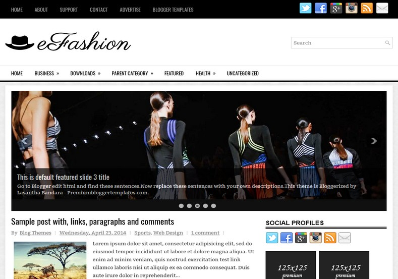 eFashion Blogger Template. Blogger Themes. Best suitable for news blog templates. Ads ready blogspot templates help for add adsense ad code and easily showing adsence ads in your blog. Adapted from WordPress templates are converted from WordPress themes. It is help for take your rich. Blogger magazine template specially designed for magazine blogs. The writers can utilize this themes for take blog attractive to users. Elegant themes are more used themes in most of the blogs. Minimalist blog templates. Free premium blogger themes means, themes authors release two types of themes. One is premium another one is free. Premium templates given for cost but free themes given for no cost. You no need pay From California, USA. $10 USD, or $20 USD and more. But premium buyers get more facilities from authors But free buyers. If you run game or other animation oriented blogs, and you can try with Anime blog templates. Today the world is fashion world. So girls involve to the criteria for make their life fashionable. So we provide fashion blogger themes for make your fashionable. News is most important concept of the world. Download news blogger templates for publishing online news. You can make your blog as online shopping store. Get Online shopping store blogger template to sell your product. Navigation is most important to users find correct place. Download drop down menu, page navigation menu, breadcrumb navigation menu and vertical dropdown menu blogspot themes for free. Google Guide. Blogging tips and Tricks for bloggers. Google bloggers can get blogspot trick and tips for bloggers. Blog templates portfolio professional blogspot themes, You can store your life moments with your blogs with personal pages templates. Video and movie blogs owners get amazing movie blog themes for their blogs.  Business templates download. We publish blogger themes for photographers.  Photographers easily share photos via photography blog themes. St valentine Christmas Halloween templates. Download Slideshow slider templates for free.  Under construction coming soon custom blogspot template. Best beautiful high quality Custom layouts Blog templates from templateism, soratemplates, templatetrackers, simple, cute free premium professional unique designs blog themes blogspot themes. Seo ready portfolio anime fashion movie movies health custom layouts best download blogspot themes simple cute free premium professional unique designs xml html code html5.